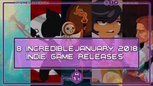 January 2018 Indie games releases main image
